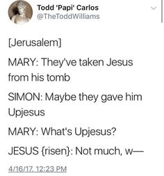 That's a true friend, setting up your jokes Stupid Funny, Funny Cute, Really Funny, Funny Stuff, Tumblr Funny, Funny Memes, Jokes, Religion Memes, Jesus Is Risen