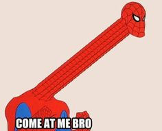 Come at me, Spidey.