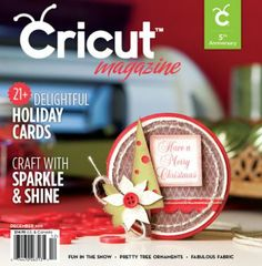 Cricut Magazine Dec 2011 | Northridge Publishing
