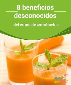 8 beneficios desconocidos del zumo de zanahorias  Todo el mundo sabe que esta hortaliza de color naranja es buena para la piel y la vista. Pero esos no son los únicos beneficios.