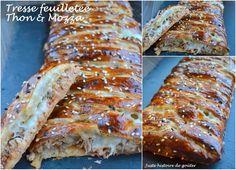 Juste histoire de goûter: Tresse feuilletée au Thon & Mozzarella