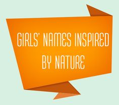 Baby Name Trend Predictions for 2014: Girls' Names Inspired by Nature   Disney Baby