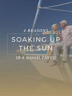 In the era of extreme sun protection, remember that a little sun can be a good thing. Here are four reasons why you should be okay with a little sun exposure. Home Health, Health Care, Assisted Living, Caregiver, Sun Protection, Physical Fitness, Healthy Living, Wellness, Exercise