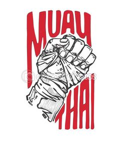 Muay Thai - banner with fist - vector illustration Muay Thai Tattoo, Muay Boran, Muay Thai Training, Muay Thai Martial Arts, Mixed Martial Arts, Logo Academia, Material Arts, Vector Library, Art Of Fighting