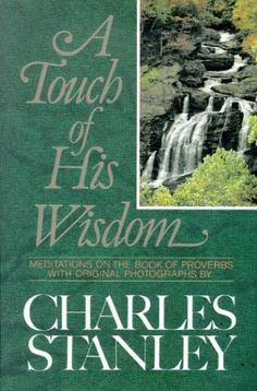 A Touch of His Wisdom: Meditations on the Book of Proverbs by Charles F. Stanley http://www.amazon.com/dp/0310545404/ref=cm_sw_r_pi_dp_F.Cyvb0DKMJ0D
