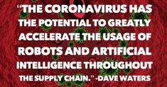 Will the Coronavirus Speed Up Robot Usage? - Intelligence Quotes, The Jetsons, Find Quotes, Future Tech, Self Driving, Supply Chain, Steve Jobs, Artificial Intelligence, Business Quotes