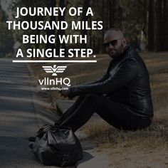 Journey of a thousand miles being with a single step. #journeyn #lifestyle #wealth #vllnhq