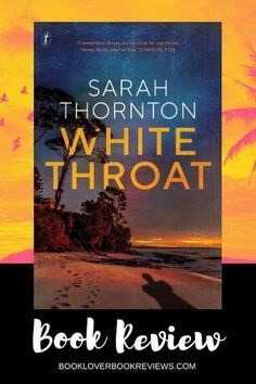 White Throat, the second novel by Sarah Thornton starring Clementine Jones, is a topical contemporary thriller with relentless intensity. Read on for our full review. #SeaTurtle #Conservation #Environment