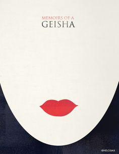 Minimalist Movie Poster - Memories of a Geisha by nelos on DeviantArt Best Movie Posters, Minimal Movie Posters, Minimal Poster, Cinema Posters, Movie Poster Art, Poster Minimalista, Animation 3d, Cinema Tv, Memoirs Of A Geisha