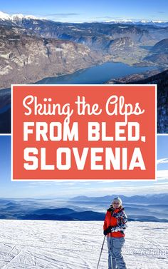 Epic guide to skiing the Alps from Bled, Slovenia – A Globe Well Travelled – Best Europe Destinations Top Europe Destinations, Europe Travel Tips, European Travel, Travel Plan, Travel Guide, Scenic Photography, Night Photography, Landscape Photography, Bled Slovenia