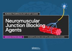 Featured- Neuromuscular Junction Blocking Agents