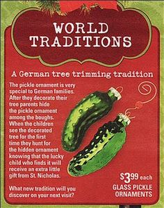 The German Christmas Pickle Tradition: Myth or Reality? German Myths: Die Weihnachtsgurke-Legende The glass Christmas pickle ornament is supposed to be a long tradition in Germany. Christmas Pickle Tradition, Christmas Pickle Ornament, German Christmas Traditions, Noel Christmas, Holiday Traditions, All Things Christmas, Christmas Humor, Winter Christmas, Vintage Christmas