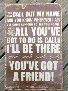 You've Got A Friend. James Taylor 1971
