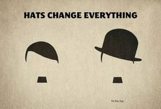 Hats change everything,