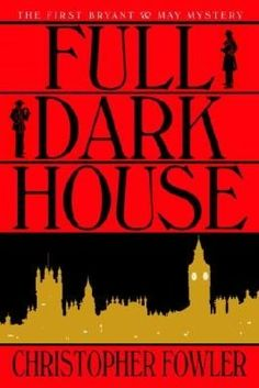 Full Dark House (Peculiar Crimes Unit Series #1)