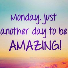 Good Morning Happy Monday God Bless You Happy Monday Images, Happy Day Quotes, Monday Quotes, Montag Motivation, Daily Motivation, Motivation Quotes, Good Morning Happy Monday, Monday Blessings, Morning Blessings