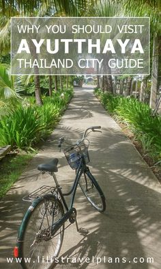 CITY GUIDE - Temple hopping by bike in Ayutthaya, Thailand