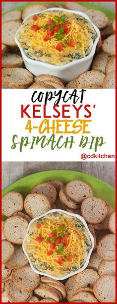 Copycat Kelseys' 4 Cheese Spinach Dip - Kelseys got it right with this recipe! This restaurant favorite is made with cream cheese, Parmesan, Romano, chopped spinach, and topped with Cheddar cheese. Serve with fried pita wedges like Kelsey's does or use your favorite dippers. - Made with cream cheese, garlic powder, Parmesan cheese, Romano cheese, red bell pepper, green onion, frozen chopped spinach, Cheddar cheese, cayenne pepper | CDKitchen.com