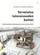 Tervetuloa tulevaisuuden kotiin! : tutkimustuloksia ja näkemyksiä asumisen tulevaisuudesta / Heini Karppinen, [Ville Lähdesmäki], Liina Paloheimo-Koskipää (toim.) Julkaistu:[Helsinki] : 15/30 Research, 2013