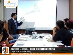 Featured Seminar on 'I have a dream' was recently organised at Delhi Infratech Limited, a premier Real Estate Organization based at New Delhi (India). This seminar was held on July4th, 2016. The seminar was presented by Mr. Prakash Arya, Founder & Principal Consultant, Rosemary Consulting - An ISO 9001:2015 Certified Company.