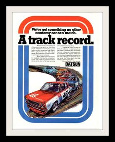 """A 1971 full size advertisement for the Datsun 510 Sedan. A Trans AM racing champion. Detailing in blue and red a stunning art print. """"A track record"""" -A vintage 1971 Datsun 510 car advertisement -Meas"""