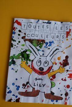 """""""Toutes les couleurs"""" : notre livre (Tout petits et Petits) - Ecole Bellevue à Gap Charles Perrault, Petite Section, Preschool Colors, Color Activities, Book Crafts, Kindergarten, Lily, Education, Ps"""