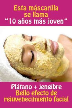 In today's article, we will tell you how to prepare the ginger slimming mask, one of the most powerful home remedies to get a thinner face. This mask is 100 Beauty Care, Beauty Makeup, Hair Beauty, Beauty Spa, Face Care, Body Care, Beauty Secrets, Beauty Hacks, Banana