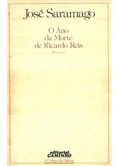 José Saramago - O Ano da Morte de Ricardo Reis