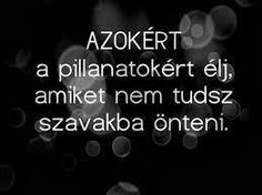 "Képtalálat a következőre: ""idézetek képekkel tiniknek"" Motto Quotes, Words Quotes, Motivational Quotes, Life Quotes, Inspirational Quotes, Qoutes, Life Motto, Powerful Words, Picture Quotes"