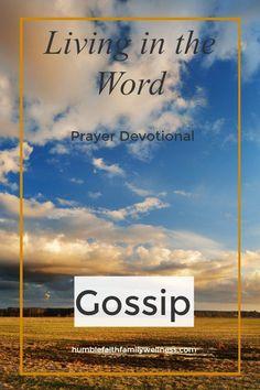 Gossip, Prayer Devotional, Faith