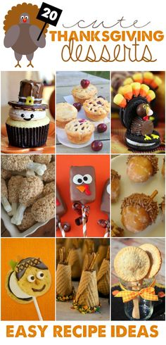 Cute Thanksgiving desserts! Easy recipe ideas that the whole family will love.