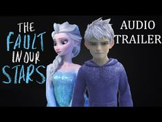 The Fault In Our Stars- Jack/Elsa Style Trailer - YouTube