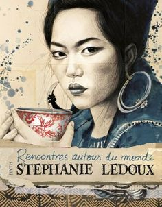 Livre Rencontres autour du monde de Stéphanie Ledoux