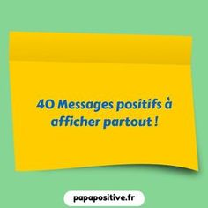 40 messages positifs! Education Positive, Kids Education, Positive Attitude, Positive Vibes, Zen Attitude, Message Positif, Encouragement, Positive Messages, Learn French