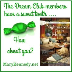 The first book in the new Dream Club Mysteries by Mary Kennedy.