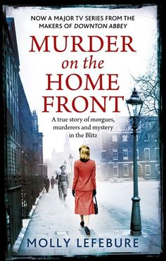 Murder on the Home Front Mini-Series / Ep. 2 / Crime drama set during the Blitz. After several women are murdered, pathologist Lennox Collins and his secretary Molly Cooper employ ground breaking forensic techniques in pursuit of the killer I Love Books, Good Books, Books To Read, Retro Humor, Period Movies, Period Dramas, The Blitz, Netflix Movies, Netflix Hacks