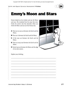 Here's a formative assessment probe on the location of objects in space in relation to the Earth. (Supplement to the September 2011 issue of Science and Children.)