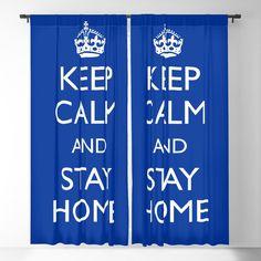 Keep calm and stay home Blackout Curtain by mariauusivirtadesign Blackout Windows, Blackout Curtains, Window Curtains, Invite, Invitations, Curtain Rods, Keep Calm, The Neighbourhood, Alternative