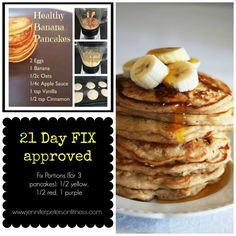 In this house, we LOVE pancakes! On the 21-day fix, 1 pancake is considered a full yellow serving, but with these, you can eat 3 pancakes for ½ a yellow, ½ a red, and 1 purple serving- so more bang for your buck, plus get fruit and protein in there too! And these are DELICIOUS!!