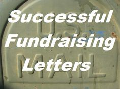 Successful Fundraising Letters Share Eight Qualities - Fundraiser Help
