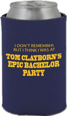 A very fitting and hilarious koozie to hand out to your bachelor party attendees
