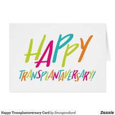 Anniversary Parties, Anniversary Cards, Organ Transplant, Organ Donation, Green Ribbon, Color Card, Special Day, Party Time, To My Daughter