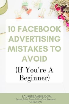 10 Advertising Mistakes to Avoid (If You're a Beginner) // Lauren Lambie -- Using Facebook For Business, How To Use Facebook, For Facebook, Facebook Marketing, Internet Marketing, Social Media Marketing, Content Marketing, Taylor Swift Twitter, Online Advertising