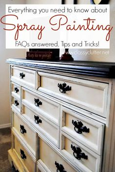 How to spray paint furniture- tips, tricks, and faq!