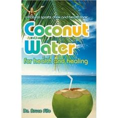 Coconut water for health and healing.  Really this is such a good product for you.  Please look up the benifits of Coconut Oil and all it's properties.  So so so good!