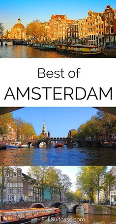 Best of Amsterdam - what to see and do in one day #Amsterdam #Netherlands