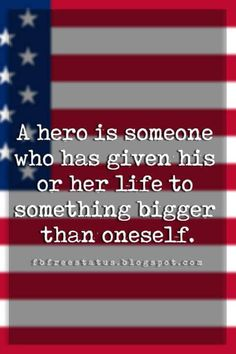 memorial day sayings A hero is someone who has given his or her life to something bigger than oneself. Favorite Quotes, Best Quotes, Memorial Day Quotes, Kids Tie Dye, 4th Of July Photos, Something Big, Memories Quotes, Positive Attitude, Quote Of The Day