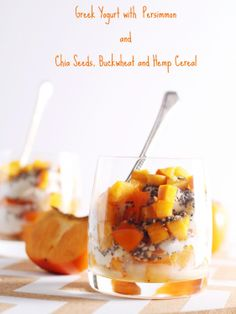 Greek Yogurt with Persimmon. Greek Yogurt with Persimmon and Chia Seeds Buckwheat and Hemp Cereal--great breakfast idea! Healthy Deserts, Healthy Snacks, Healthy Recipes, Healthy Eats, Healthy Life, Great Breakfast Ideas, Buckwheat Recipes, Chia Recipe, Kinds Of Desserts