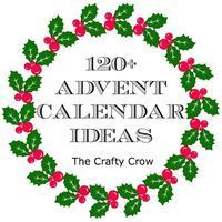 24 Creative Homemade Advent Calendars! - Things to Make and Do, Crafts and Activities for Kids - The Crafty Crow