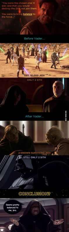 Vader actually did bring balance to the Force...from a certain point of view